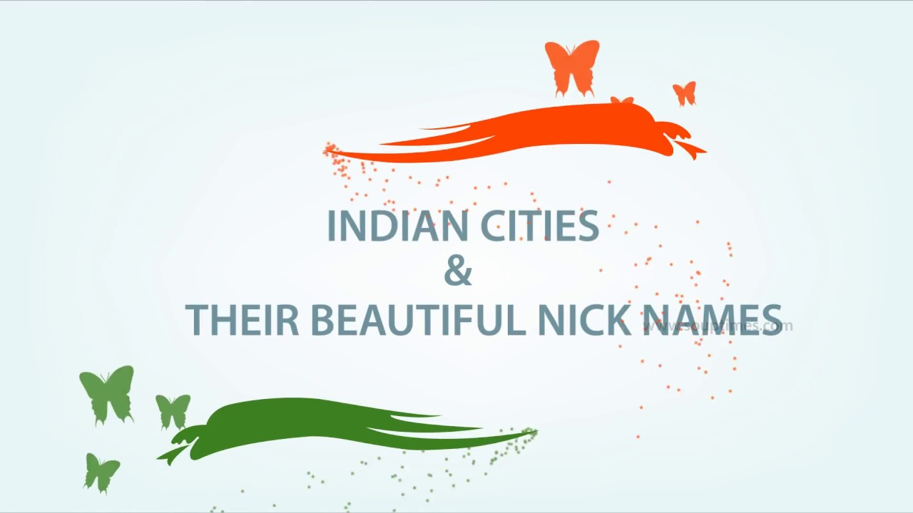 Indian Cities and Their Nicknames