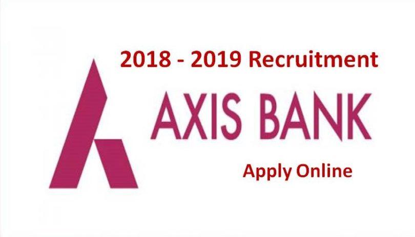 Axis Bank Recruitment 2018-2019 Clerk PO and SO Vacancies